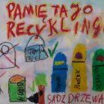 """Praca plastyczna Plakat """"Pamiętaj o recyklingu"""""""
